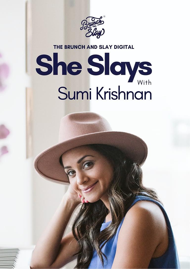 Sumi Krishnan - She Slays