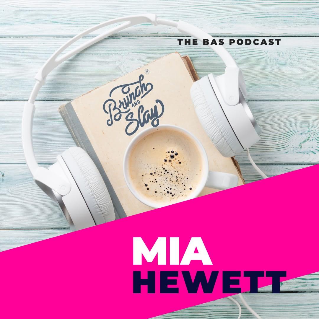 Mia Hewett BAS Podcast