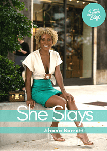 She Slays - Jihana Barrett